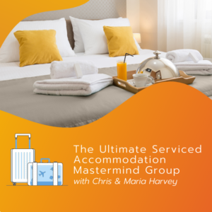 The Ultimate Serviced Accommodation Mastermind Group